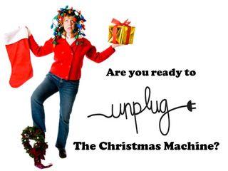 Unplug the Christmas Machine2