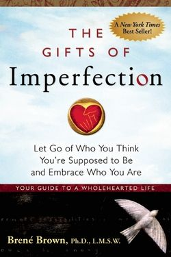 Gifts of Imperfection; book cover