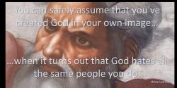 Lamott; God in own image
