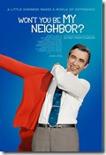 Mr Rogers movie- Wont you be my neighbor