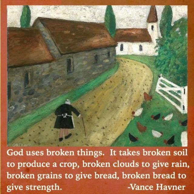 Havner; God uses broken things
