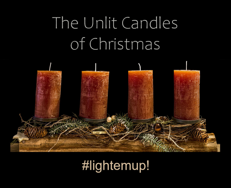 2019-Advent; Unlit Candles of Christmas